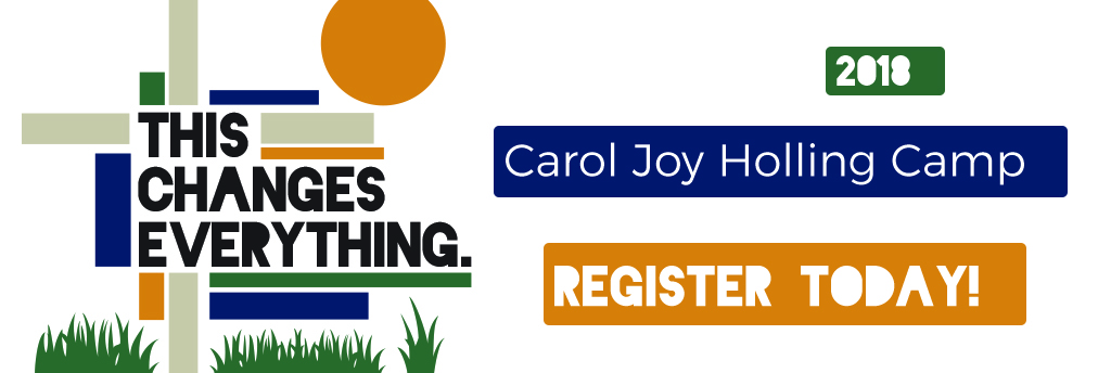 This Changes Everything, Carol Joy Holling Camp Summer Theme 2018