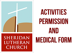 Sheridan Lutheran Activities Permission & Medical Form