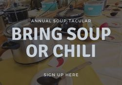Sign up to bring soup or chili